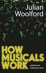 How Musicals Work (Theatrebook)