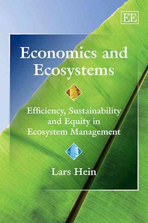 Bog, hardback The Economics of Ecosystems af Lars Hein