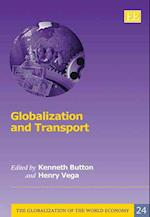 Globalization and Transport (The Globalization of the World Economy Series, nr. 24)