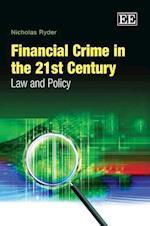 Financial Crime in the 21st Century
