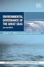 Environmental Governance of the Great Seas (New Horizons in Environmental and Energy Law Series)