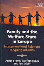 Family and the Welfare State in Europe af Agnes Blome