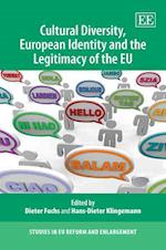 Cultural Diversity, European Identity and the Legitimacy of the EU af Dieter Fuchs