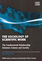 The Sociology of Scientific Work (Prime Series on Research and Innovation Policy in Europe)