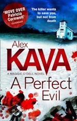 Perfect Evil af Alex Kava