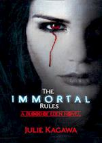 The Immortal Rules (Blood of Eden, nr. 1)