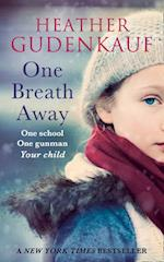 One Breath Away af Heather Gudenkauf