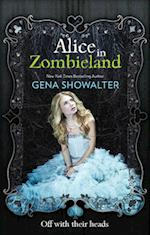 Alice in Zombieland (The White Rabbit Chronicles, nr. 1)