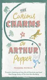 The Curious Charms Of Arthur Pepper af Phaedra Patrick