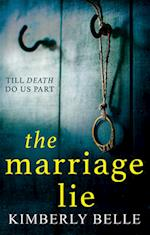 The Marriage Lie af Kimberly Belle