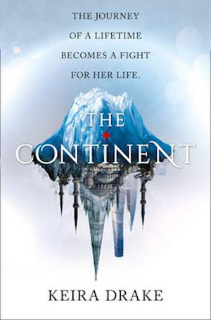 Bog, paperback The Continent (the Continent, Book 1) af Keira Drake