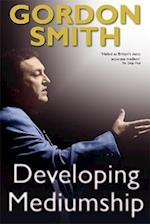 Developing Mediumship af Gordon Smith