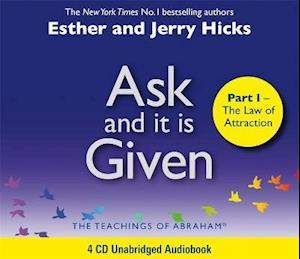 Lydbog CD Ask And It Is Given (Part I) af Jerry Hicks Esther Hicks