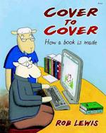 Cover to Cover - How a Book is Made