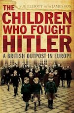 Children who Fought Hitler af James Fox