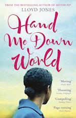 Hand Me Down World af Lloyd Jones