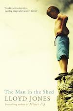 The Man in the Shed af Lloyd Jones