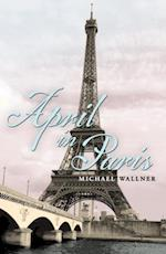 April in Paris af Michael Wallner