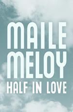 Half in Love