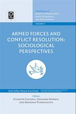 Armed Forces and Conflict Resolution (Contributions to Conflict Management, Peace, Economics and Development)