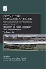 Beyond the Rural Urban Divide (RESEARCH IN RURAL SOCIOLOGY AND DEVELOPMENT)