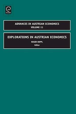 Explorations in Austrian Economics
