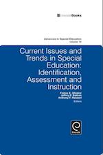 Current Issues and Trends in Special Education (ADVANCES IN SPECIAL EDUCATION)