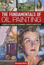The Fundamentals of Oil Painting