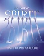 Book of Spirit: What is this Inner Spring of Life?