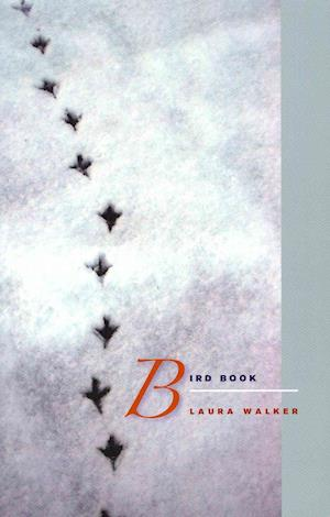 Bog, paperback Bird Book af Laura Walker
