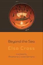 Beyond the Sea af Elsa Cross
