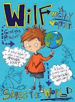 Wilf the Mighty Worrier: Saves the World af Georgia Pritchett