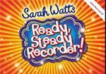 Ready, Steady Recorder!