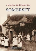 Victorian & Edwardian Somerset af Robert Dunning