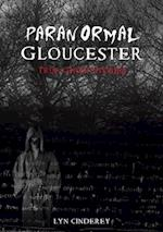 Paranormal Gloucester (The Paranormal)