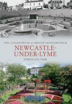 Newcastle-Under-Lyme Through Time af Neil Collingwood