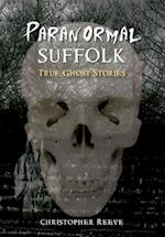 Paranormal Suffolk (The Paranormal)