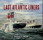 The Last Atlantic Liners