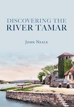 Discovering the River Tamar af John Neale