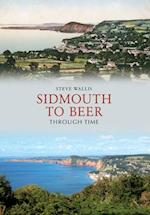 Sidmouth to Beer Through Time af Steve Wallis