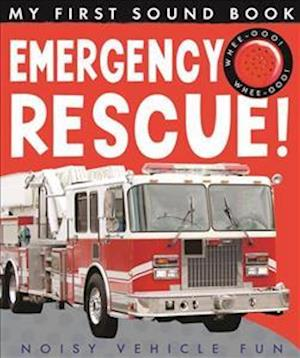 My First Sound Book: Emergency Rescue!
