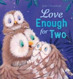 Bog, hardback Love Enough for Two af Jane Chapman