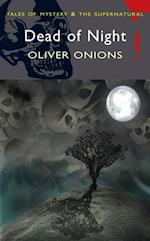 Dead of Night af Oliver Onions