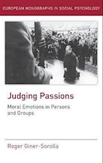 Judging Passions (EUROPEAN MONOGRAPHS IN SOCIAL PSYCHOLOGY)