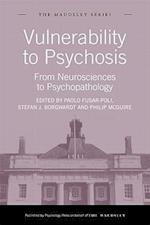 Vulnerability to Psychosis (The Maudsley Series)