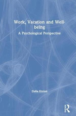 Work, Vacation and Well-being