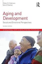 Aging and Development : Social and Emotional Perspectives af Peter G. Coleman, Ann O'Hanlon