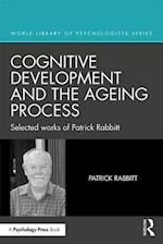 Cognitive Development and the Ageing Process (World Library of Psychologists)