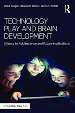 Technology Play and Brain Development af Doris Bergen