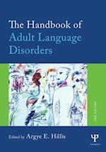 The Handbook of Adult Language Disorders